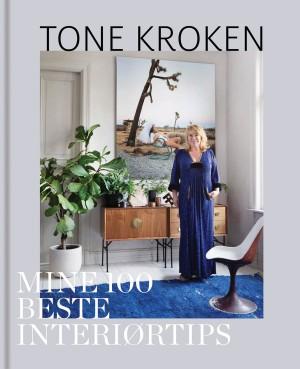 Tone Krokens 100 beste interiørtips