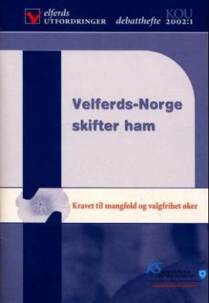 Velferds-Norge skifter ham