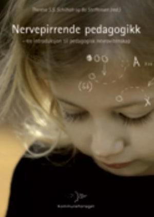 Nervepirrende pedagogikk