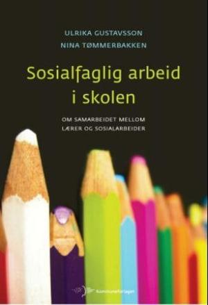 Sosialfaglig arbeid i skolen