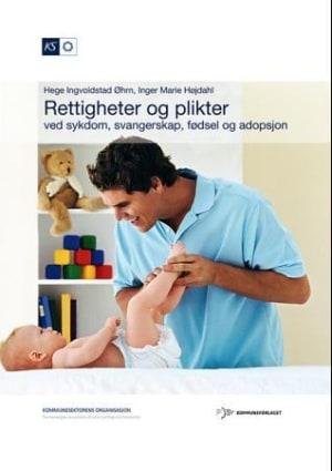 Rettigheter og plikter ved sykdom, svangerskap, fødsel og adopsjon