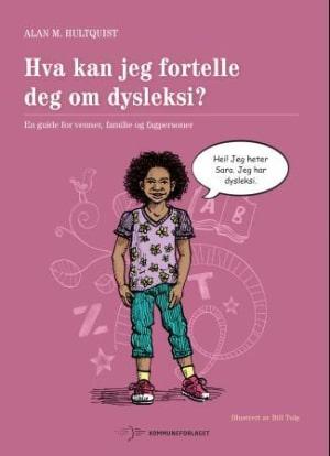 Hva kan jeg fortelle deg om dysleksi?