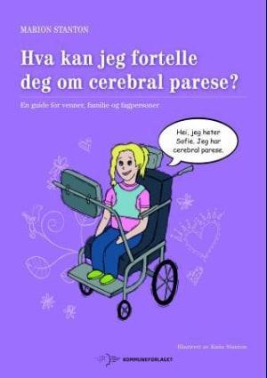 Hva kan jeg fortelle deg om cerebral parese?