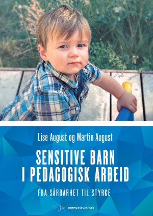 Sensitive barn i pedagogisk arbeid