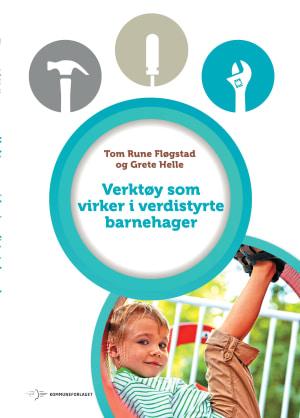 Verktøy som virker i verdistyrte barnehager