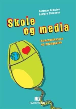 Skole og media