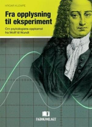 Fra opplysning til eksperiment