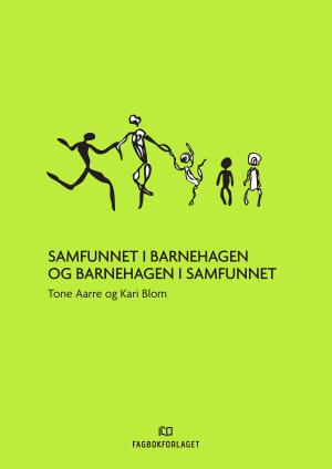 Samfunnet i barnehagen og barnehagen i samfunnet