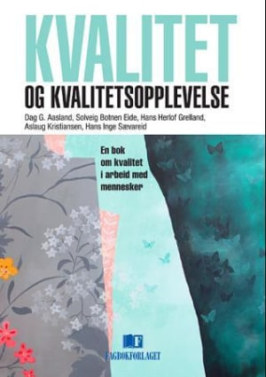 Kvalitet og kvalitetsopplevelse