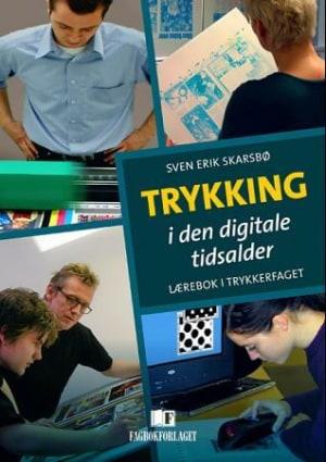 Trykking i den digitale tidsalder