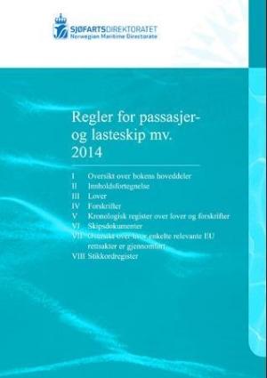Regler for passasjer og lasteskip m.v. 2014