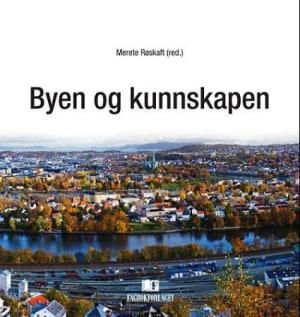 Byen og kunnskapen