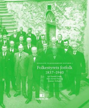 Folkestyrets fotfolk 1837-1940