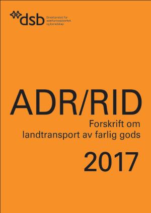 ADR/RID Forskrift om landtransport av farlig gods 2017