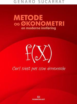 Metode og økonometri - en moderne innføring