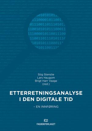 Etterretningsanalyse i den digitale tid