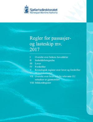 Regler for passasjer og lasteskip mv. 2017