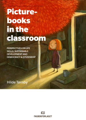 Picturebooks in the Classroom
