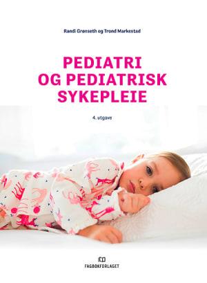 Pediatri og pediatrisk sykepleie, 4. utgave