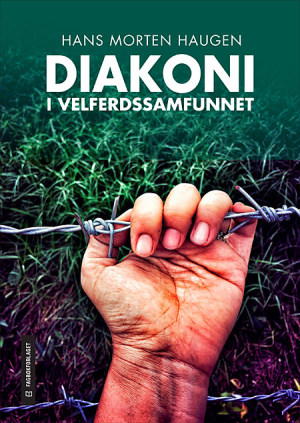 Diakoni i velferdsamfunnet