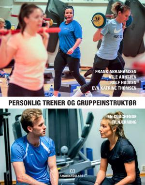 Personlig trener og gruppeinstruktør