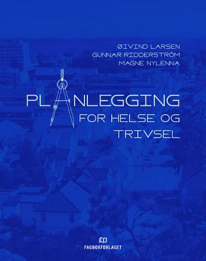 Planlegging for helse og trivsel