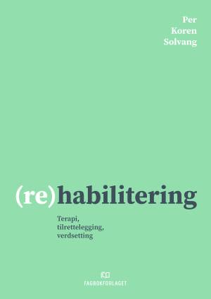 (Re)habilitering