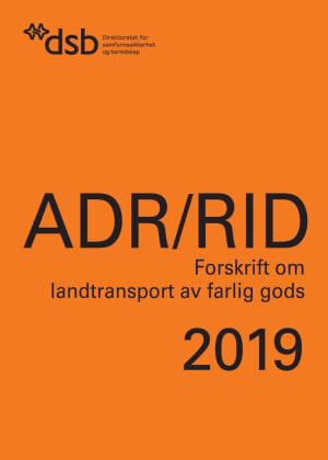 ADR/RID Forskrift om landtransport av farlig gods 2019