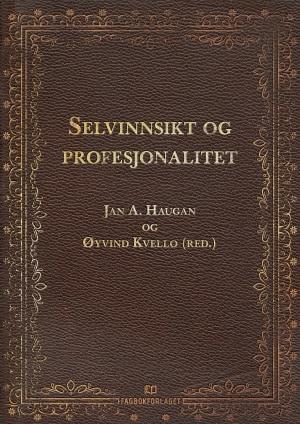 Selvinnsikt og profesjonalitet