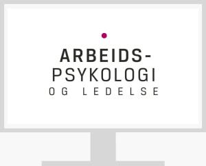 Arbeidspsykologi og ledelse