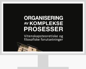 Organisering av komplekse prosesser