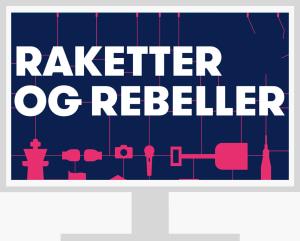 Raketter og rebeller