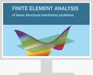 An engineering approach to finite element analysis of linear structural mechanic