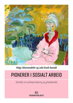 Pionerer i sosialt arbeid