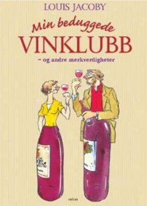 Min beduggede vinklubb