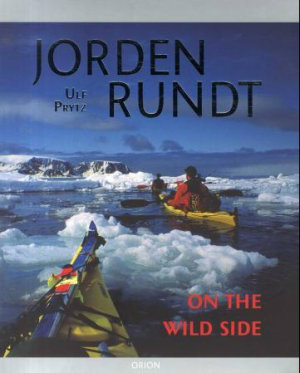 Jorden rundt on the wild side