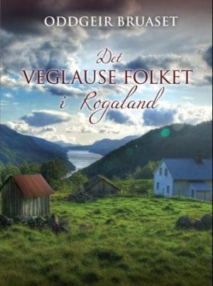 Det veglause folket i Rogaland