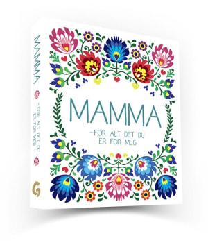 Mamma - for alt det du er for meg