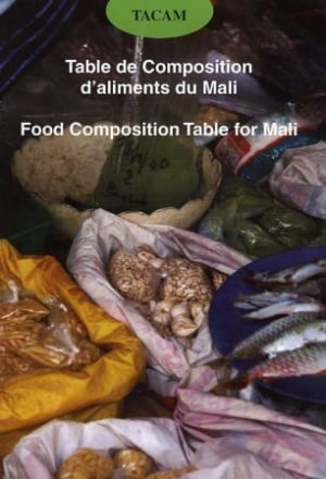 Table de composition d'aliments du Mali = Food composition table for Mali