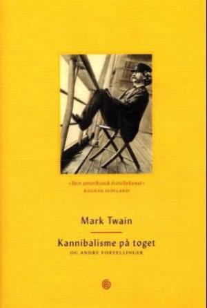 Kannibalisme på toget og andre fortellinger