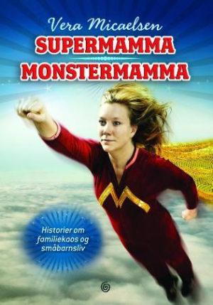 Supermamma, monstermamma