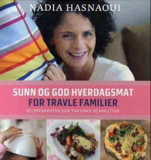 Sunn og god hverdagsmat for travle familier