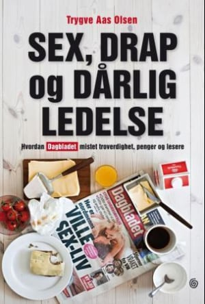 Sex, drap og dårlig ledelse