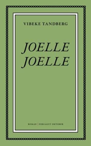 9788249517008 - Joelle, Joelle, roman - Bok