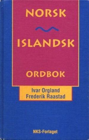 Norsk-islandsk ordbok = Norsk-islensk ordabok