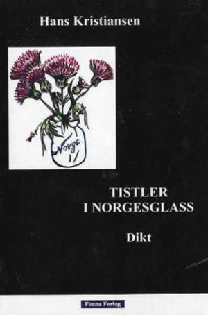 Tistler i Norgesglass