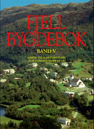 Fjell bygdebok. Bd. V