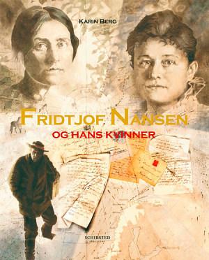 Fridtjof Nansen og hans kvinner