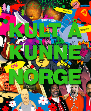 Kult å kunne om Norge