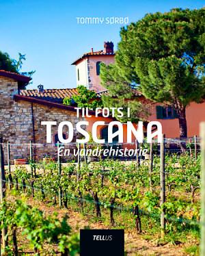 Til fots i Toscana